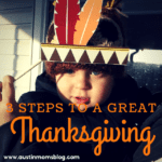 3 Steps to a Great Thanksgiving – Menu Included!