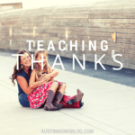 Teaching Our Children to be Thankful
