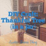 DIY: Thankful Tree in a Jar