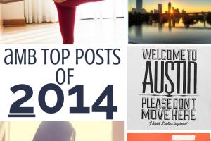 Top 10 Posts of 2014 | Austin Moms Blog