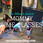 A Guide to Mommy & Me Classes in Austin