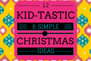 austin-moms-blog-12-kidtastic-christmas-ideas
