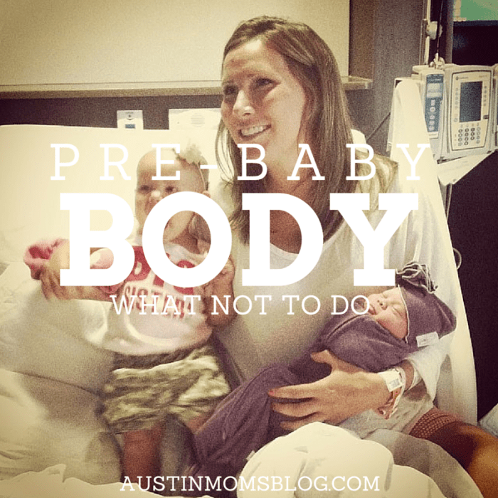 austin-moms-blog-get-back-to-pre-baby-body