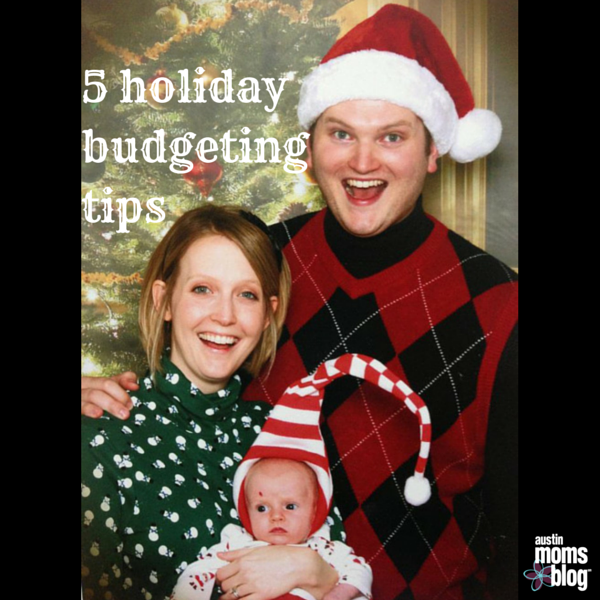 austin-moms-blog-holiday-budgeting
