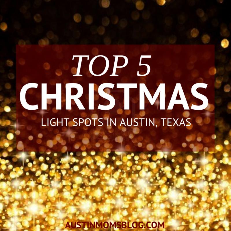 austin moms blog top 5 christmas light locations in austin texas - Best Christmas Lights In Texas