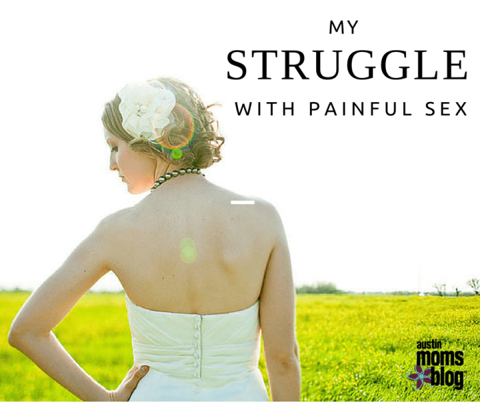 My Struggle With Painful sex