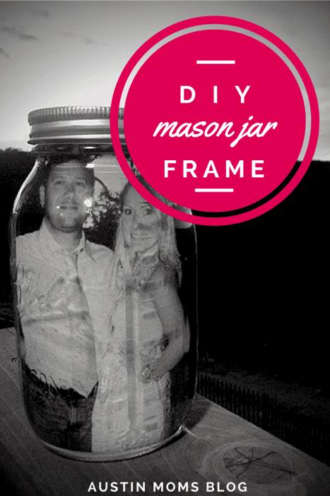 austin-moms-blog-diy-mason-jar-frame