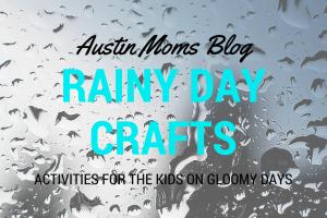 Austin Moms Blog | Rainy Day Crafts for the Kids