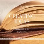 Creating IDEAs: Empower by Reading