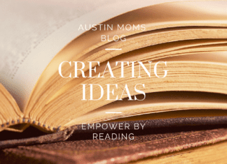 Austin Moms Blog | Creating Ideas: Empower by Reading