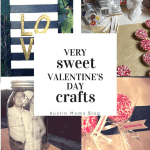 Very Sweet Valentine's Day Crafts