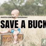 Austin Moms Blog | Save a Buck Giveaway + Photo Contest