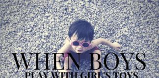 Austin Moms Blog | When Boys Play With Girl's Toys