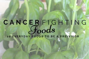 Austin Moms Blog | 10 Cancer Fighting Foods