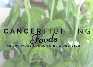 Austin Moms Blog | 10 Cancer Fighting Foods