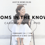 Moms in the Know: Carrie Contey, PhD