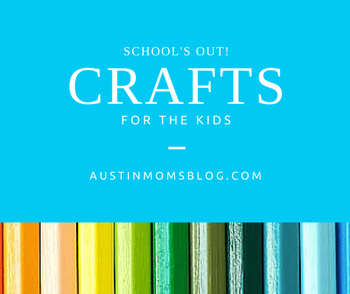 Austin Moms Blog | 4 Crafts for Kids When School's Out for the Holidays