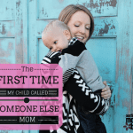 """The Day My Child Called Someone Else """"MOM"""""""