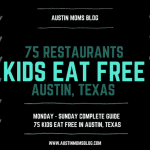 Kids Eat Free in Austin! :: A Complete Guide
