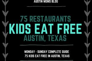 Austin Moms Blog | 75 Kids Eat Free Restaurants in Austin, Texas
