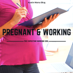 How to Get by When You Are Pregnant & Working