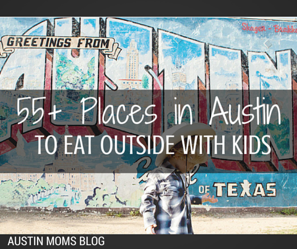 Places to Eat Outside With Kids in Austin