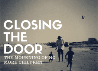 Austin Moms Blog | Mourning the Loss of No More Children