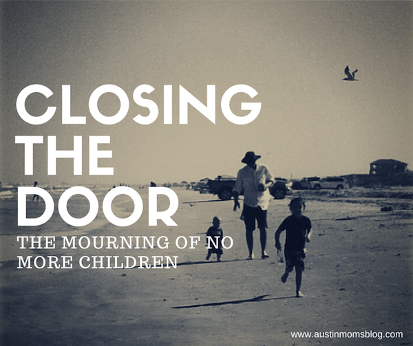 Austin Moms Blog   Mourning the Loss of No More Children