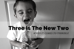 Austin Moms Blog | Three is the New Two... as in Terrible