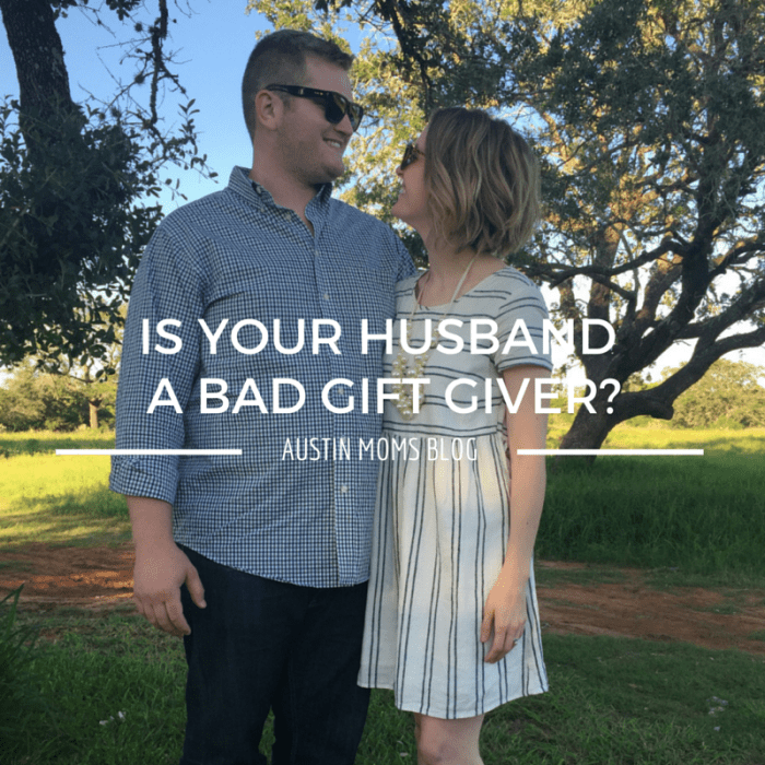 Is Your husband a bad gift giver?