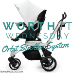 Worth It Wednesday: Orbit Stroller System