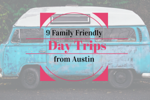 Austin Moms Blog| Summer Jam Series 9 Day Trips From Austin
