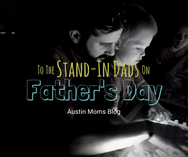 to the stand in dads on father s day