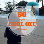 50 Ways to Cool Off This Summer
