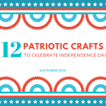 12 Patriotic Crafts to Celebrate Independence Day