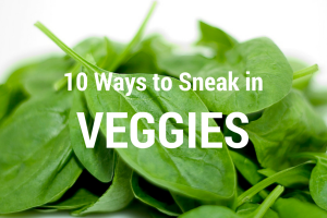 Austin Moms BLog | 10 Ways to Sneak in the Veggies