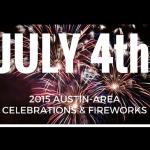 2015 Austin-Area Celebrations and Fireworks