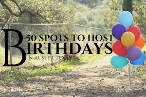 austin-moms-blog-50-birthday-places-in-austin