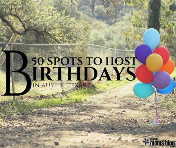 austin-moms-blog-50-birthday-places-in-austin