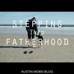 Stepping Into Fatherhood