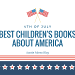 4th of July: Best Children's Books About America