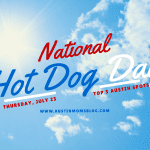 Top 5 Austin spots to celebrate National HOT DOG DAY!