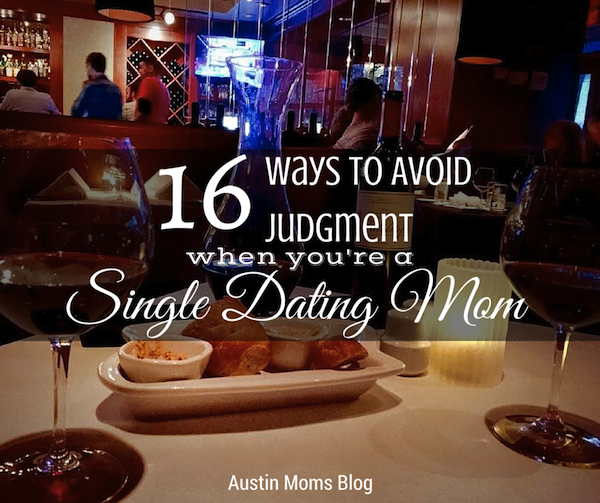 single mom and dating blog