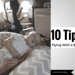 Top 10 Tips For Flying With a Baby