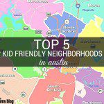 Top 5 Kid Friendly Neighborhoods in Austin
