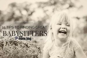austin-moms-blog-finding-great-babysitters