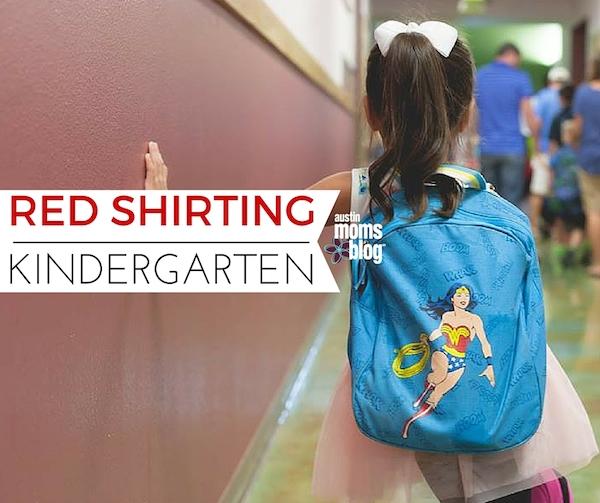 austin-moms-blog-red-shirting-kindergarten