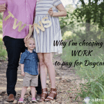 Why I'm Choosing to Work to Pay for Daycare