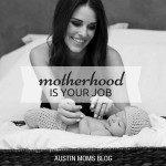 Motherhood is YOUR Job