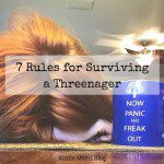 7 Rules for Surviving a Threenager
